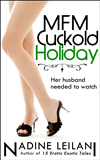 Mfm Cuckold Holiday