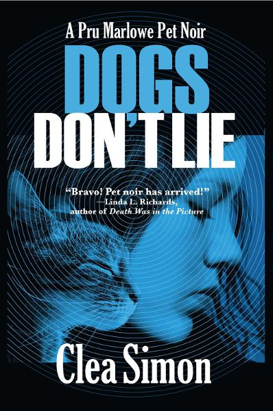 Dogs Don't Lie By: Clea Simon
