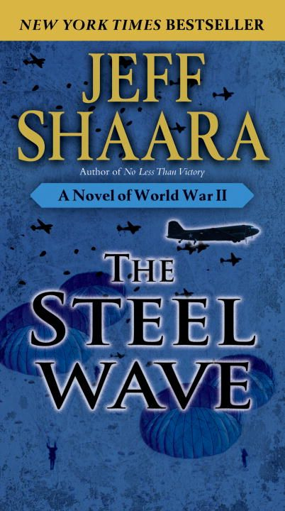 The Steel Wave By: Jeff Shaara