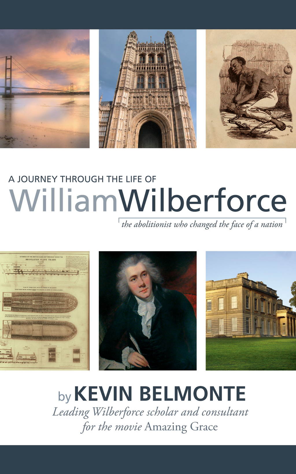 Journey Through the Life of William Wilberforce, A
