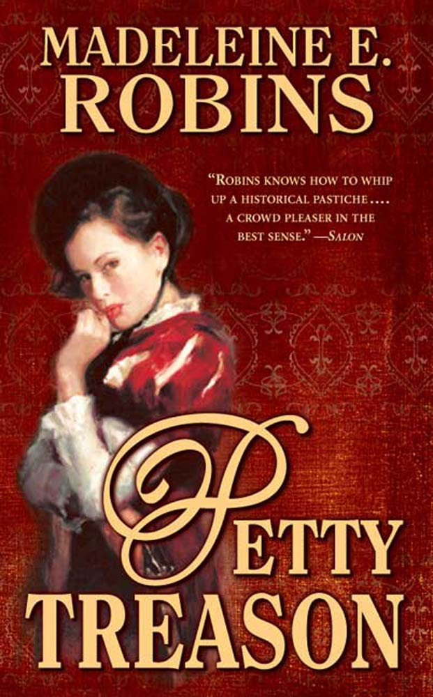 Petty Treason By: Madeleine E. Robins