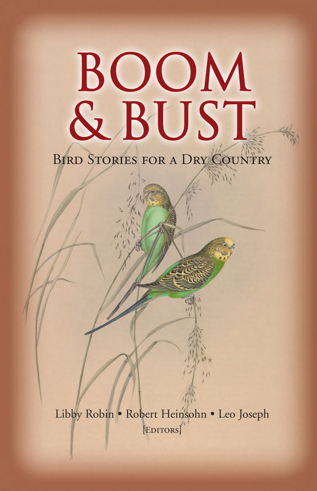 Boom and Bust: Bird Stories for a Dry Country