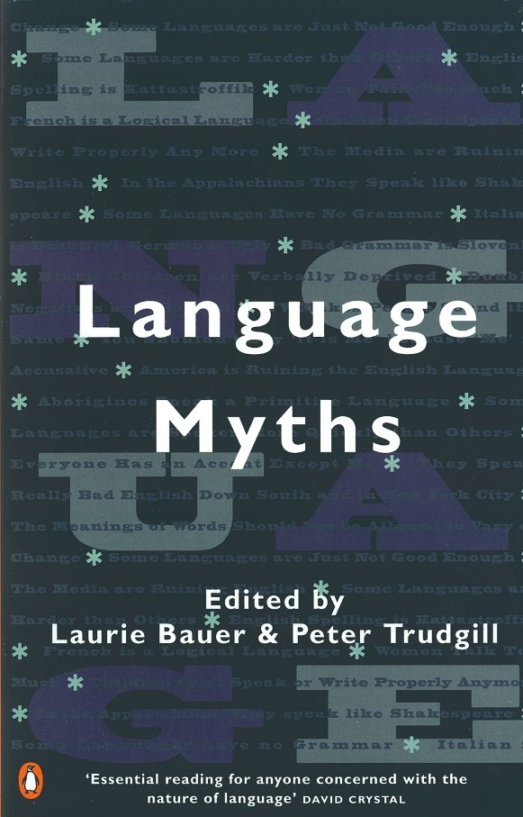 Language Myths By: