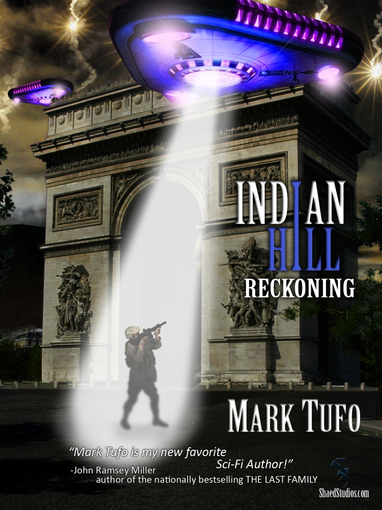 Indian Hill 2: Reckoning ~  A Michael Talbot Adventure By: Mark Tufo