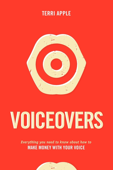Voiceovers: Everything You Need to Know about How to Make Money with Your Voice