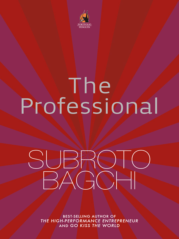 The Professional By: Subroto Bagchi