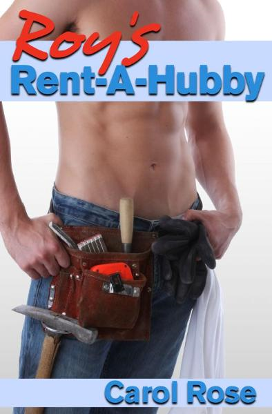 Roy's Rent-A-Hubby By: Carol Rose