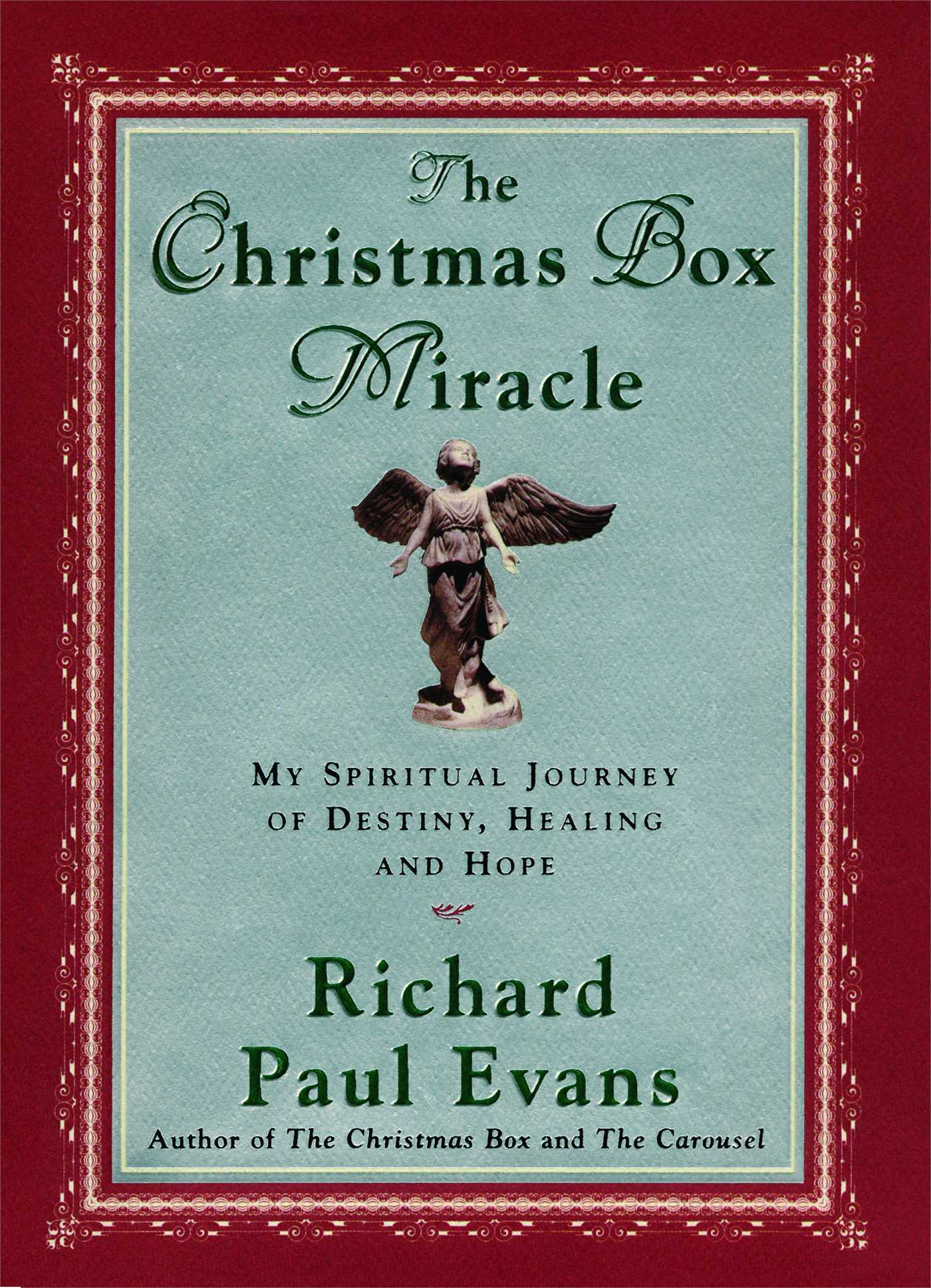The Christmas Box Miracle My Spiritual Journey of Destiny,  Healing and Hope
