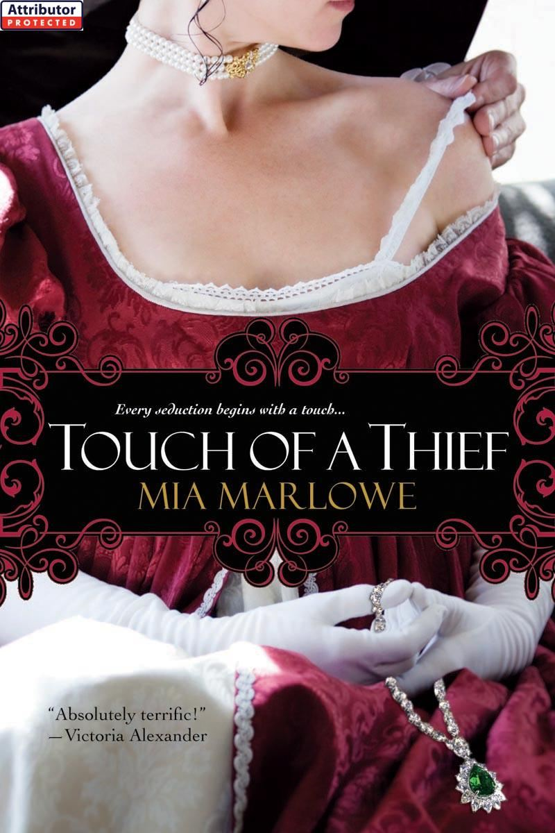 Touch of a Thief By: Mia Marlowe