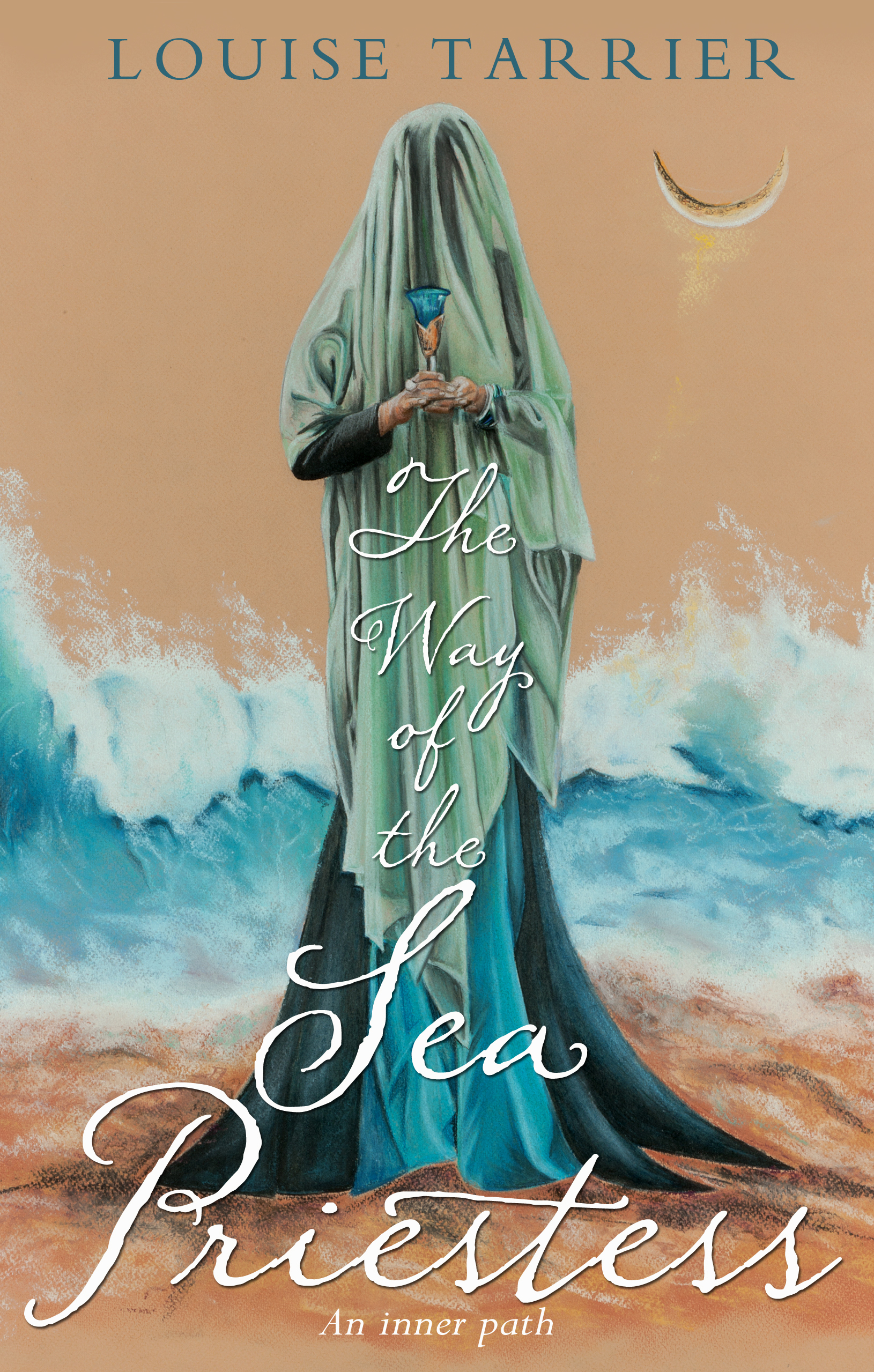 The Way of the Sea Priestess: An Inner Path An Inner Path