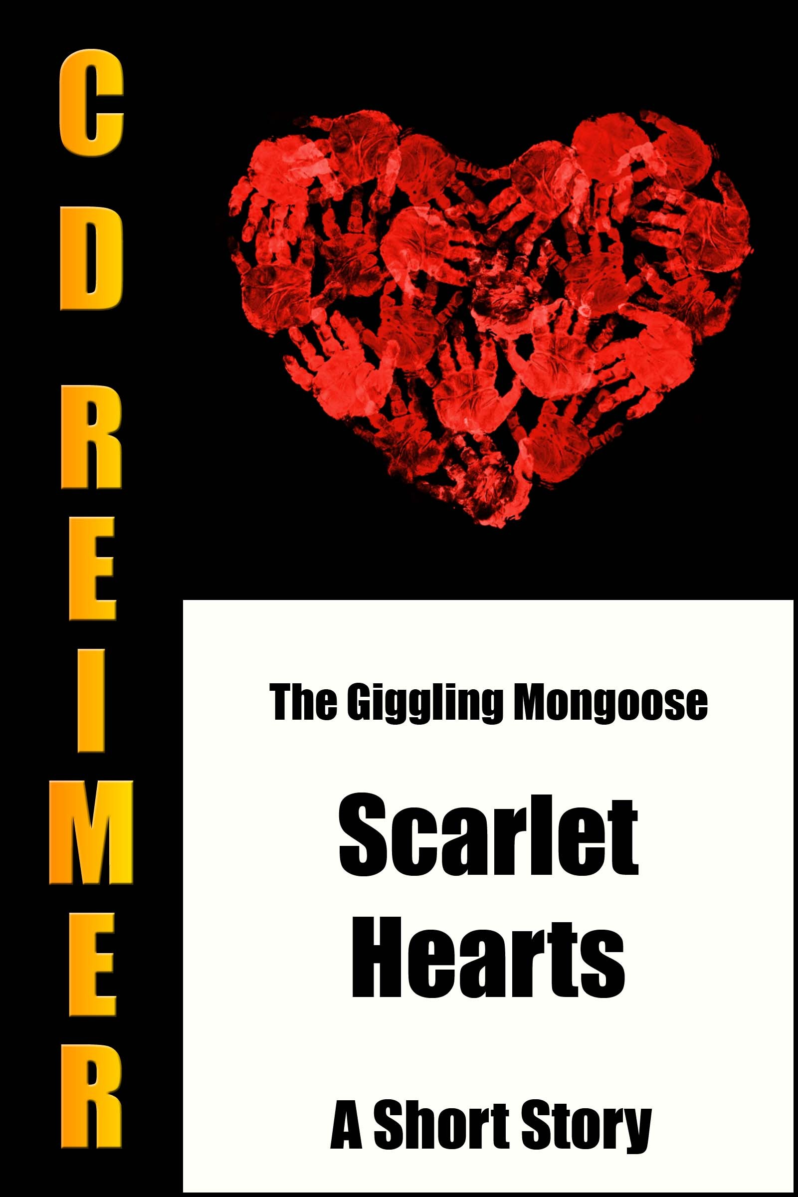 The Giggling Mongoose: Scarlet Hearts