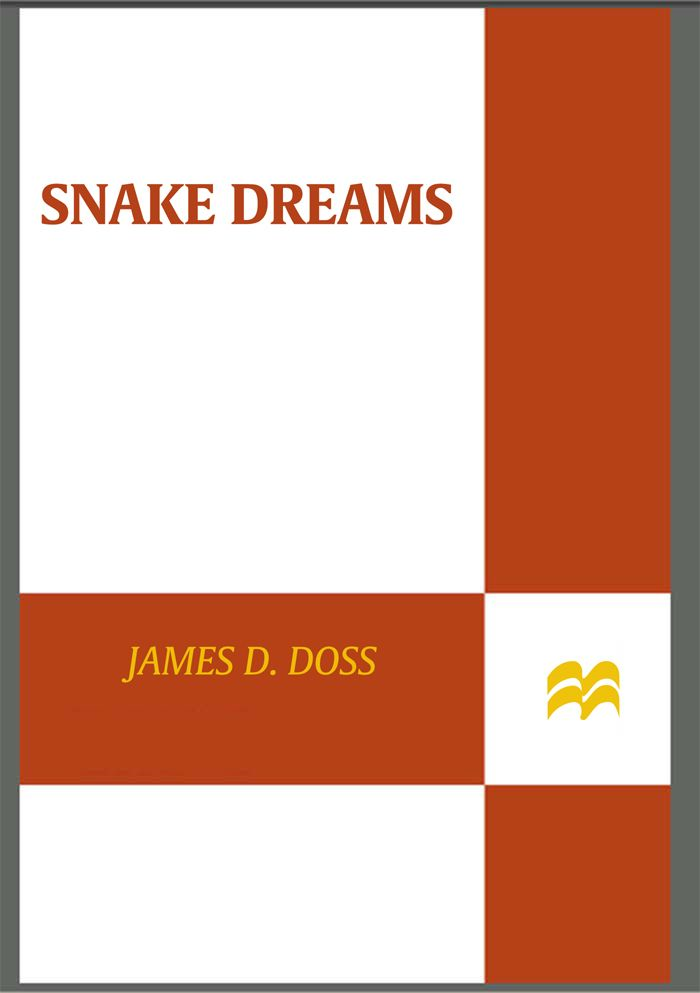 Snake Dreams By: James D. Doss