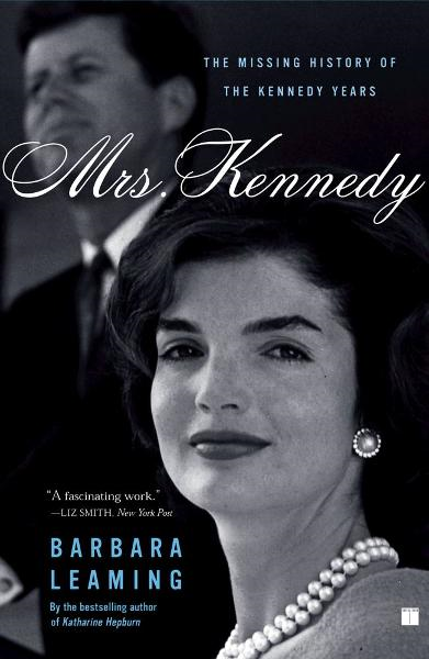 Mrs. Kennedy By: Barbara Leaming
