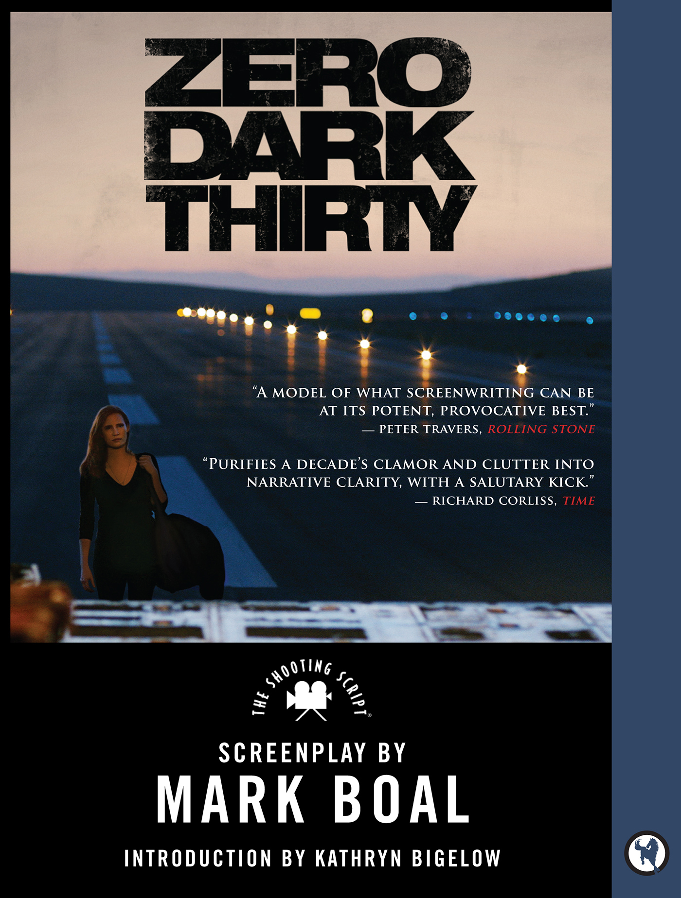 Zero Dark Thirty By: Mark Boal
