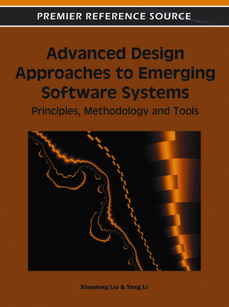 Advanced Design Approaches to Emerging Software Systems By: