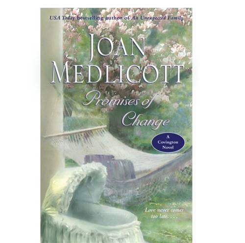 Promises of Change By: Joan Medlicott