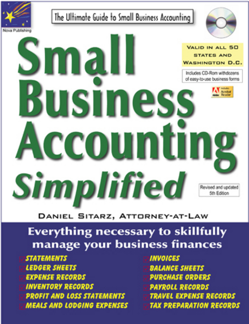 Small Business Accounting Simplified: The Ultimate Guide to Small Business Accounting By: Sitarz, Daniel