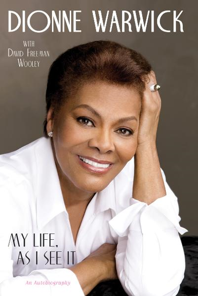 My Life, as I See It By: Dionne Warwick