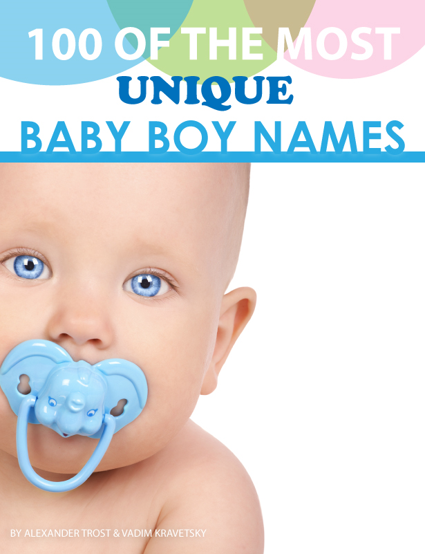 100 of the Most Unique Baby Boy Names