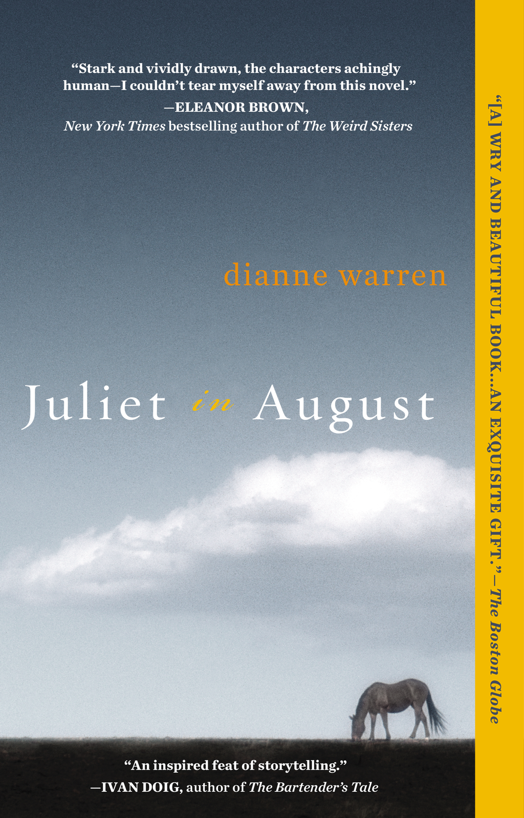 Juliet in August By: Dianne Warren