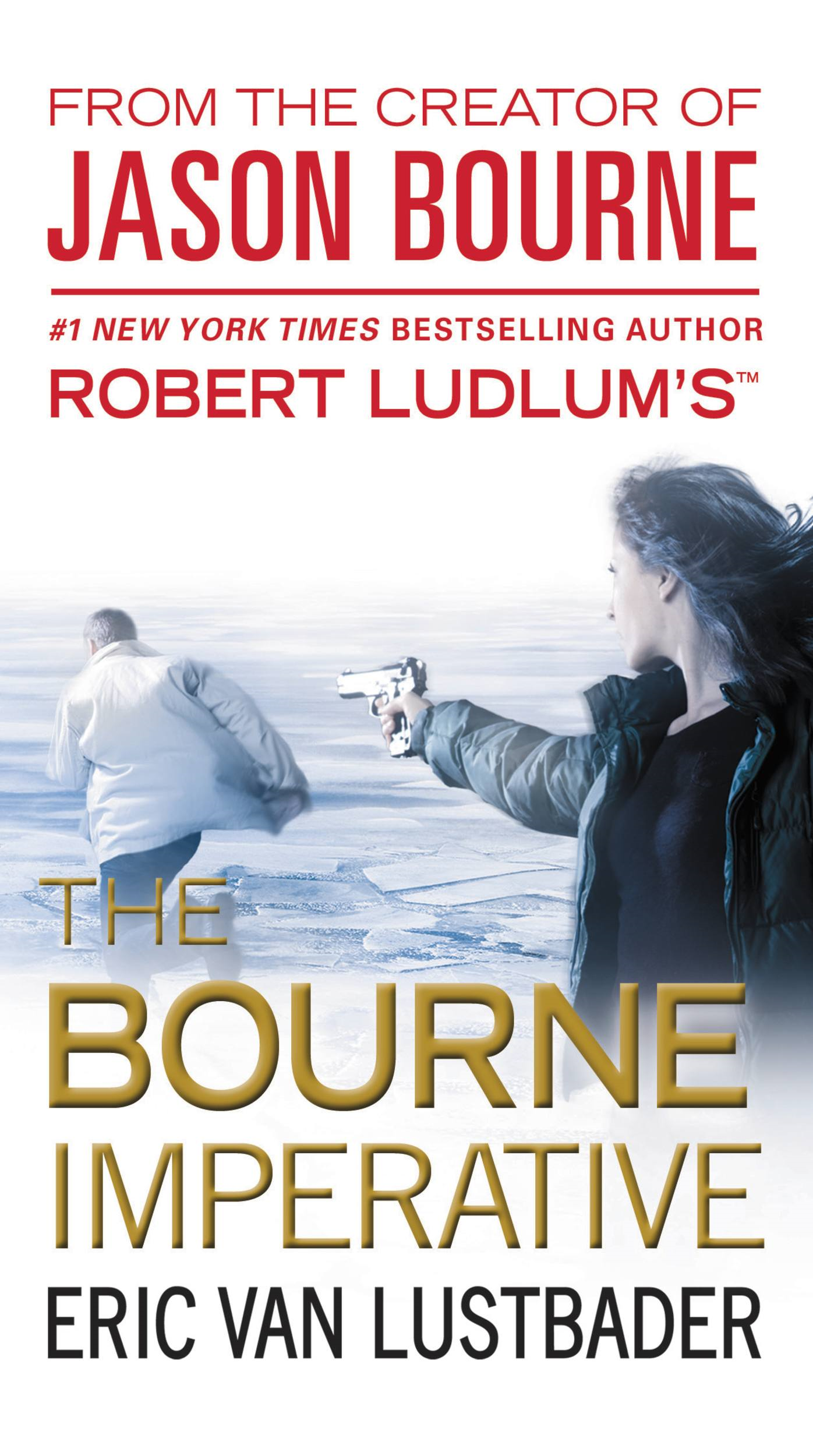 Robert Ludlum's (TM) The Bourne Imperative By: Eric Van Lustbader