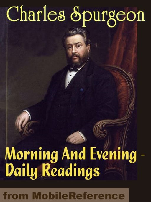 Morning And Evening: Daily Bible Readings (Mobi Classics)