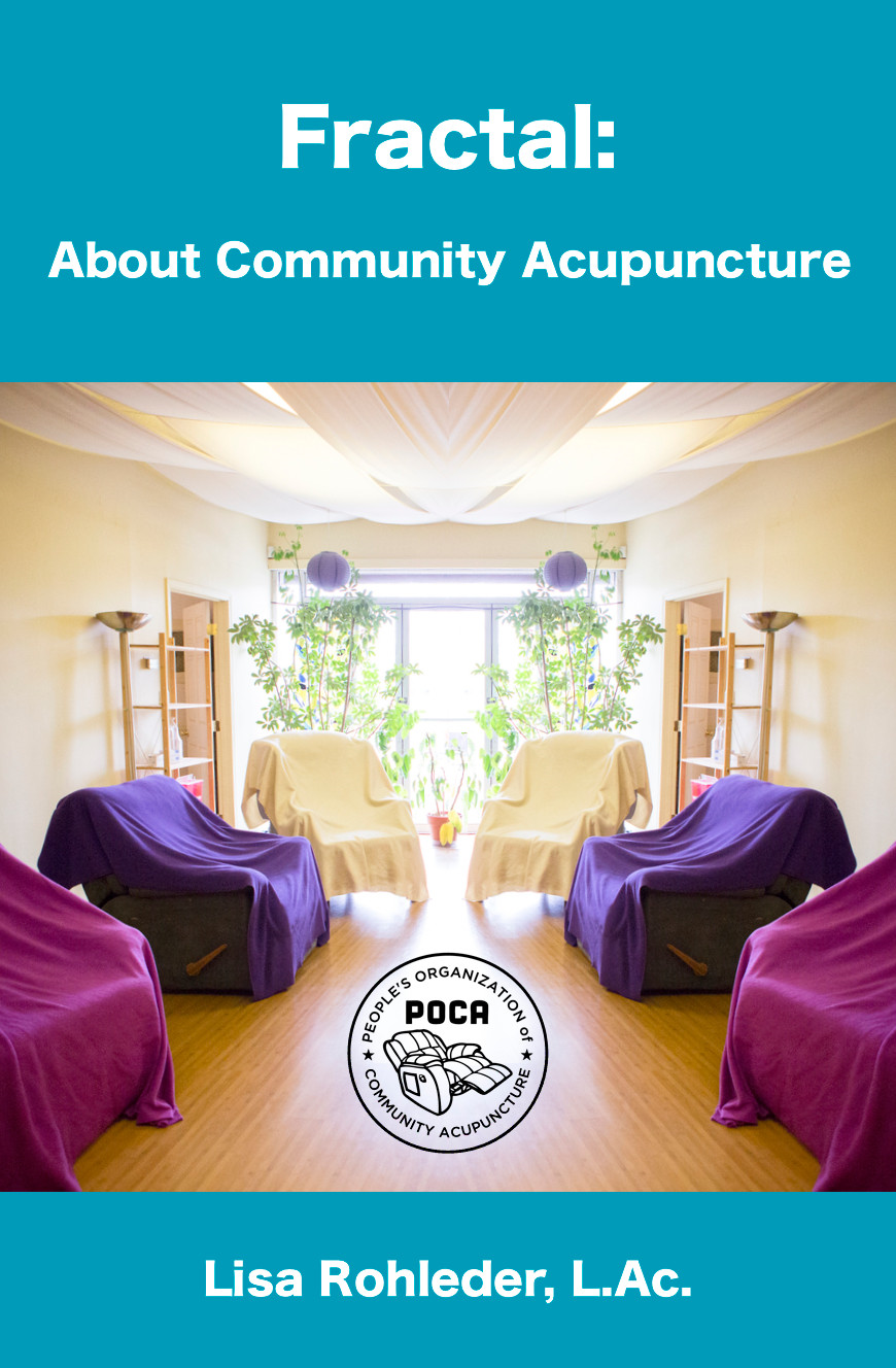 Fractal: About Community Acupuncture