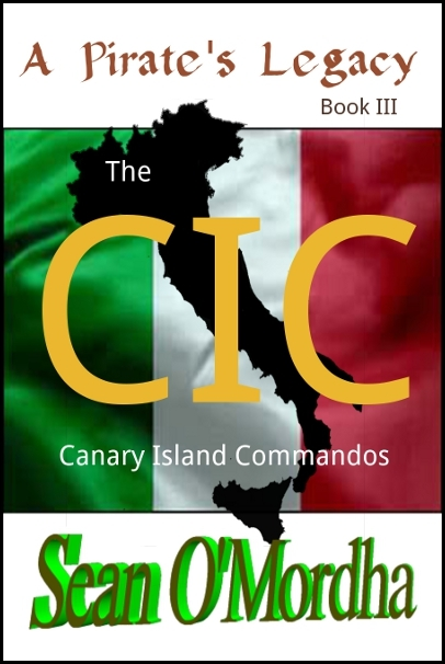 CIC: The Canary Island Commandos By: Sean Patrick O'Mordha