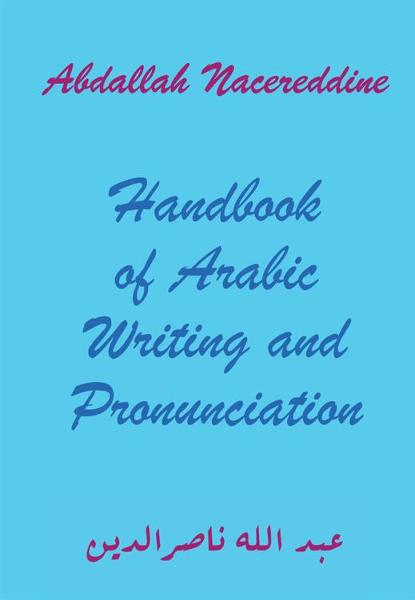Handbook of Arabic Writing and Pronunciation