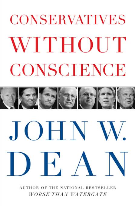 Conservatives Without Conscience By: John W. Dean
