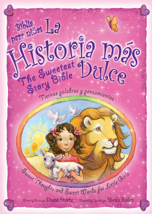 La historia mas dulce / The Sweetest Story Bible