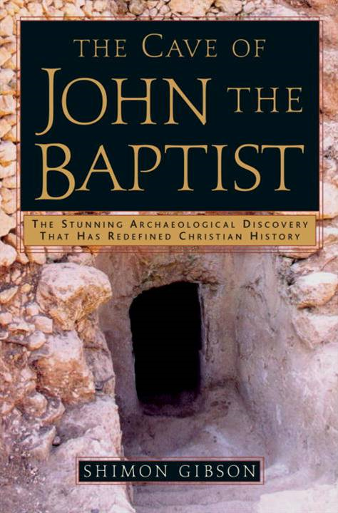 The Cave of John the Baptist