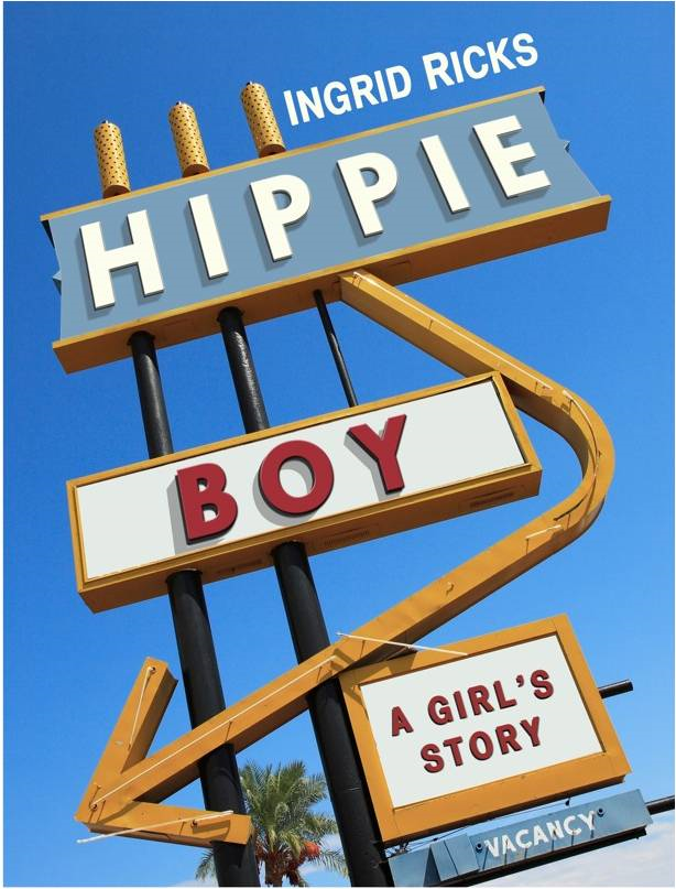 Hippie Boy A Girls Story