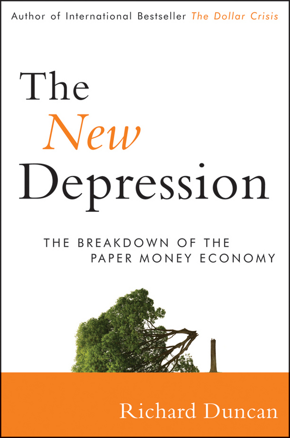 The New Depression By: Richard Duncan