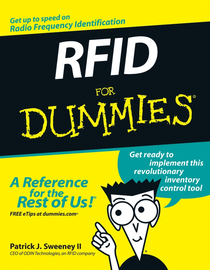 RFID For Dummies By: Patrick J. Sweeney II