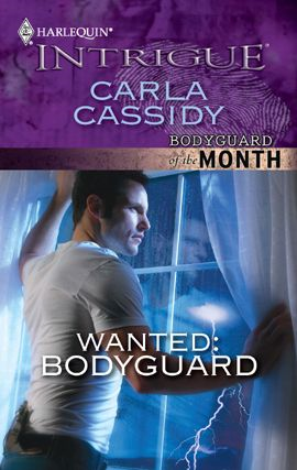 Wanted: Bodyguard By: Carla Cassidy