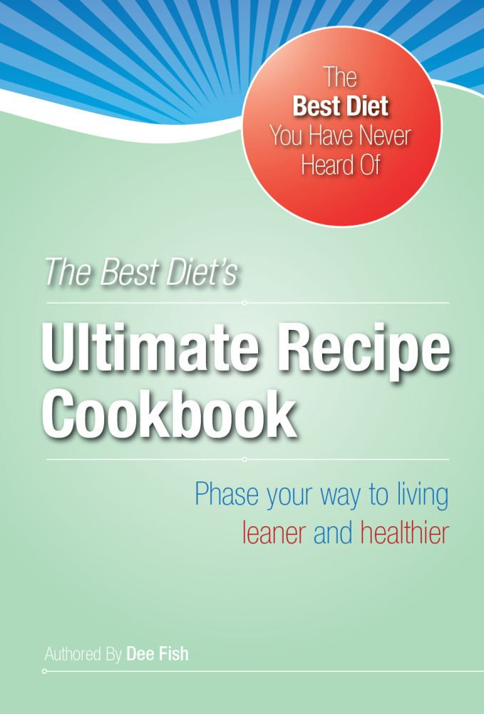 The Best Diet's Ultimate HCG Recipe Cookbook By: Inches and Pounds,LLC,Dee Fish