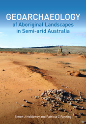 Geoarchaeology of Aboriginal Landscapes in Semi-arid Australia