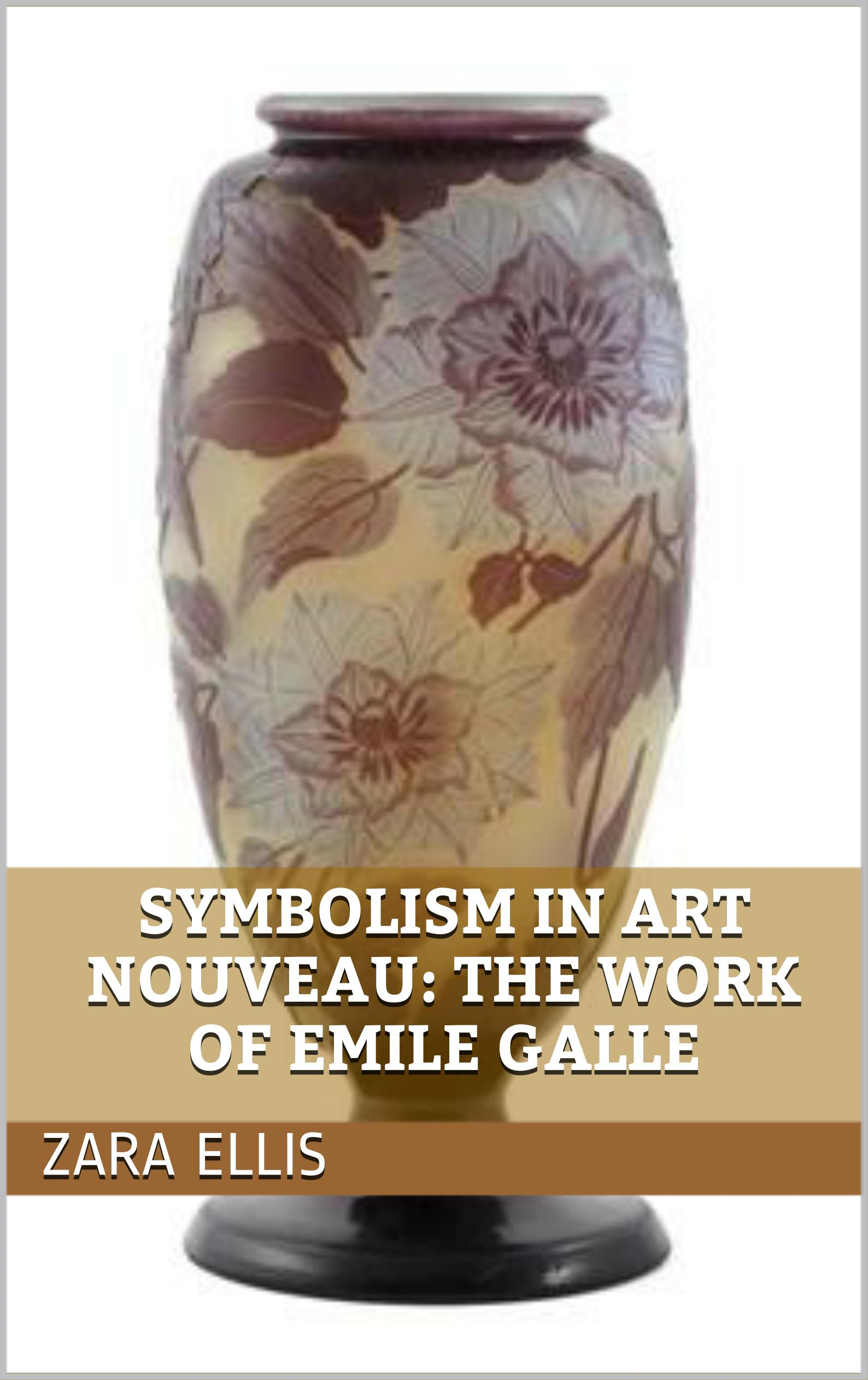 Symbolism in Art Nouveau: The Work of Emile Galle