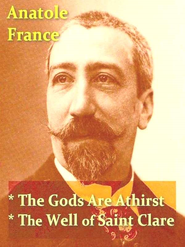 Two ANATOLE FRANCE Classics, Volume 3