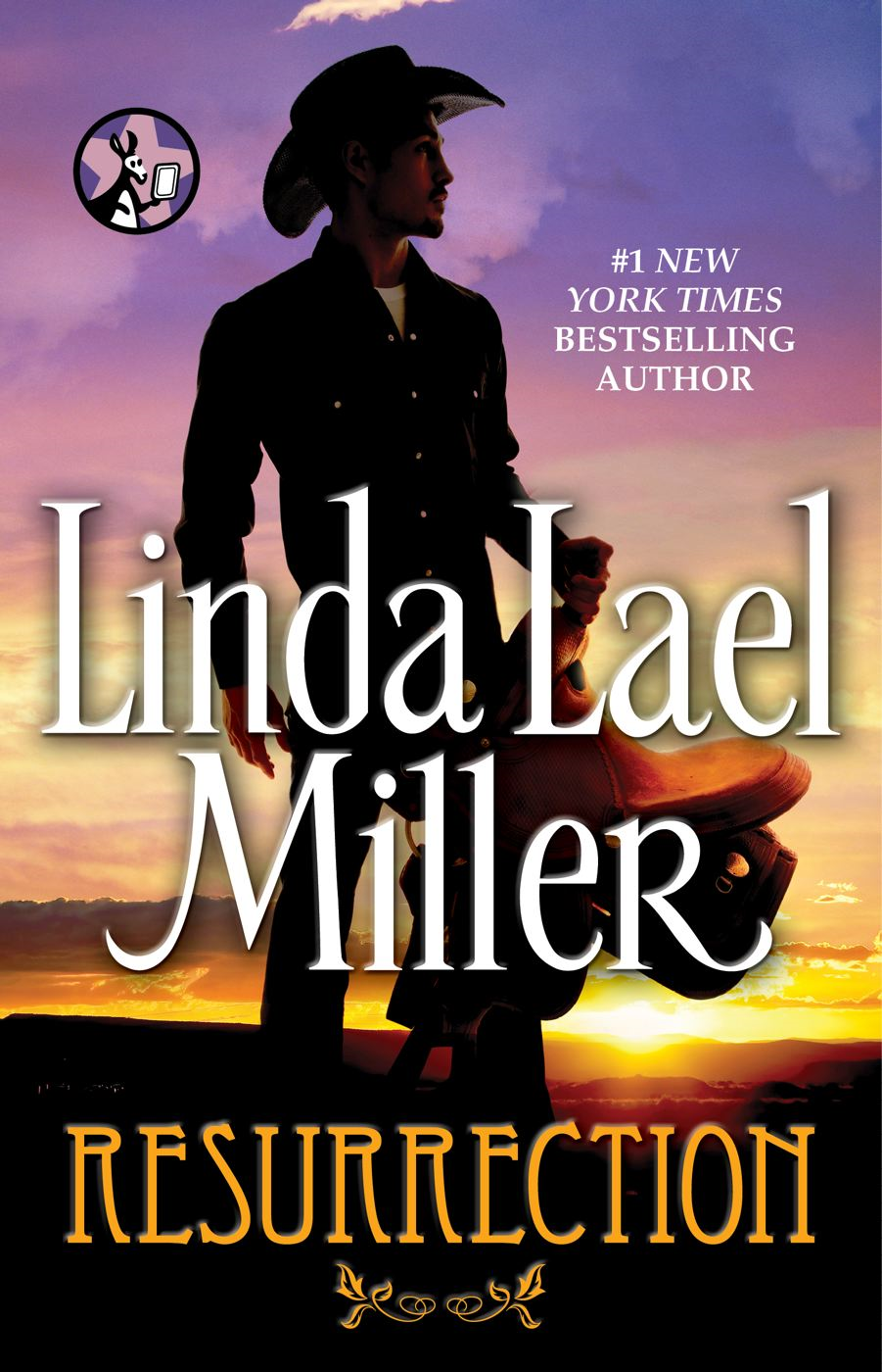 Resurrection By: Linda Lael Miller