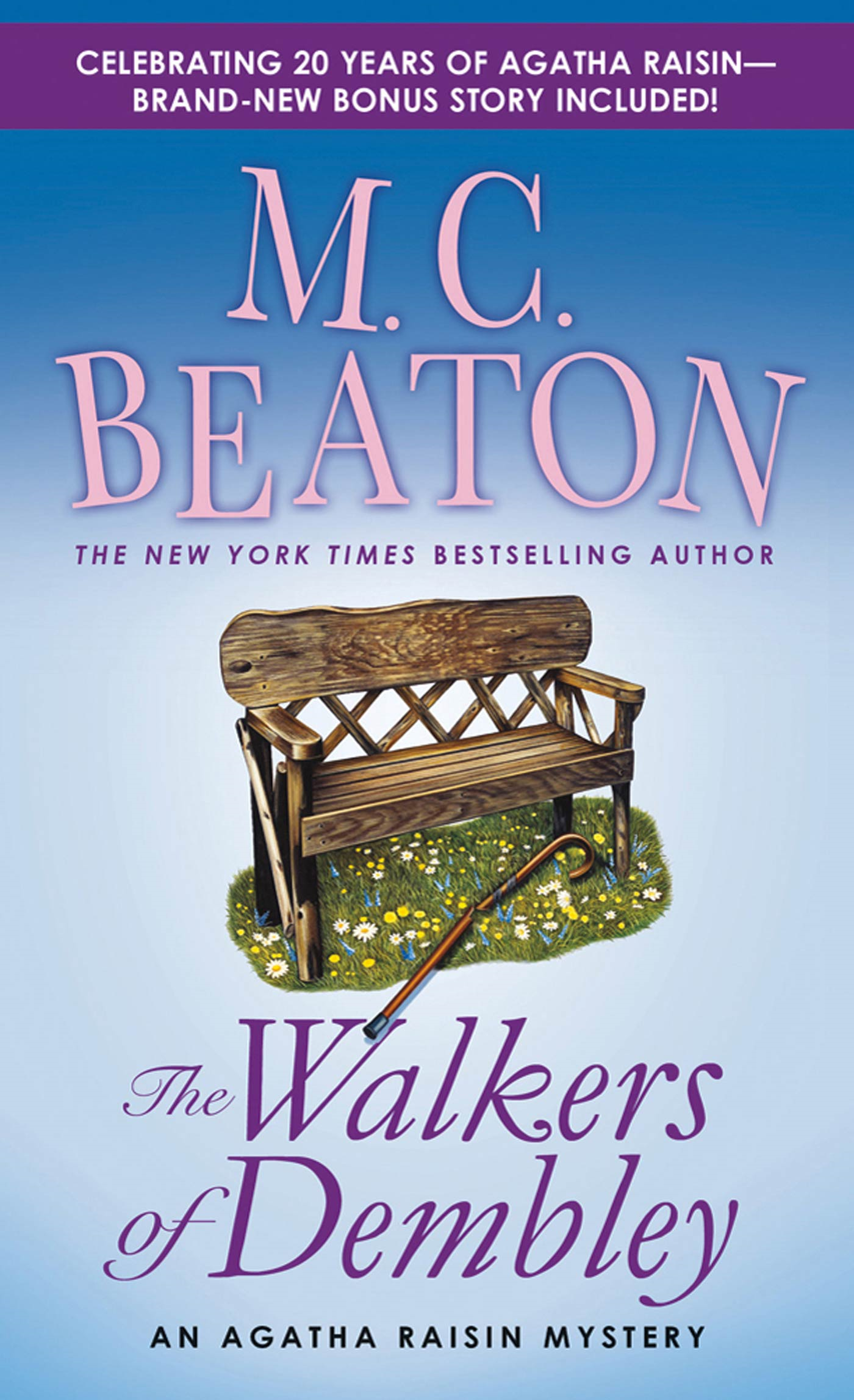 The Walkers of Dembley By: M. C. Beaton