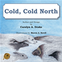 Cold, Cold North