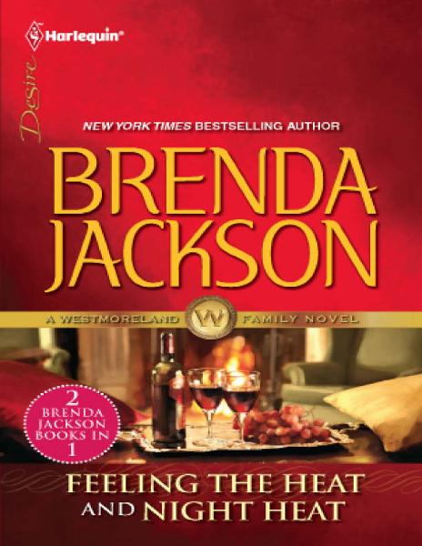 Feeling the Heat & Night Heat: Feeling the Heat\Night Heat By: Brenda Jackson