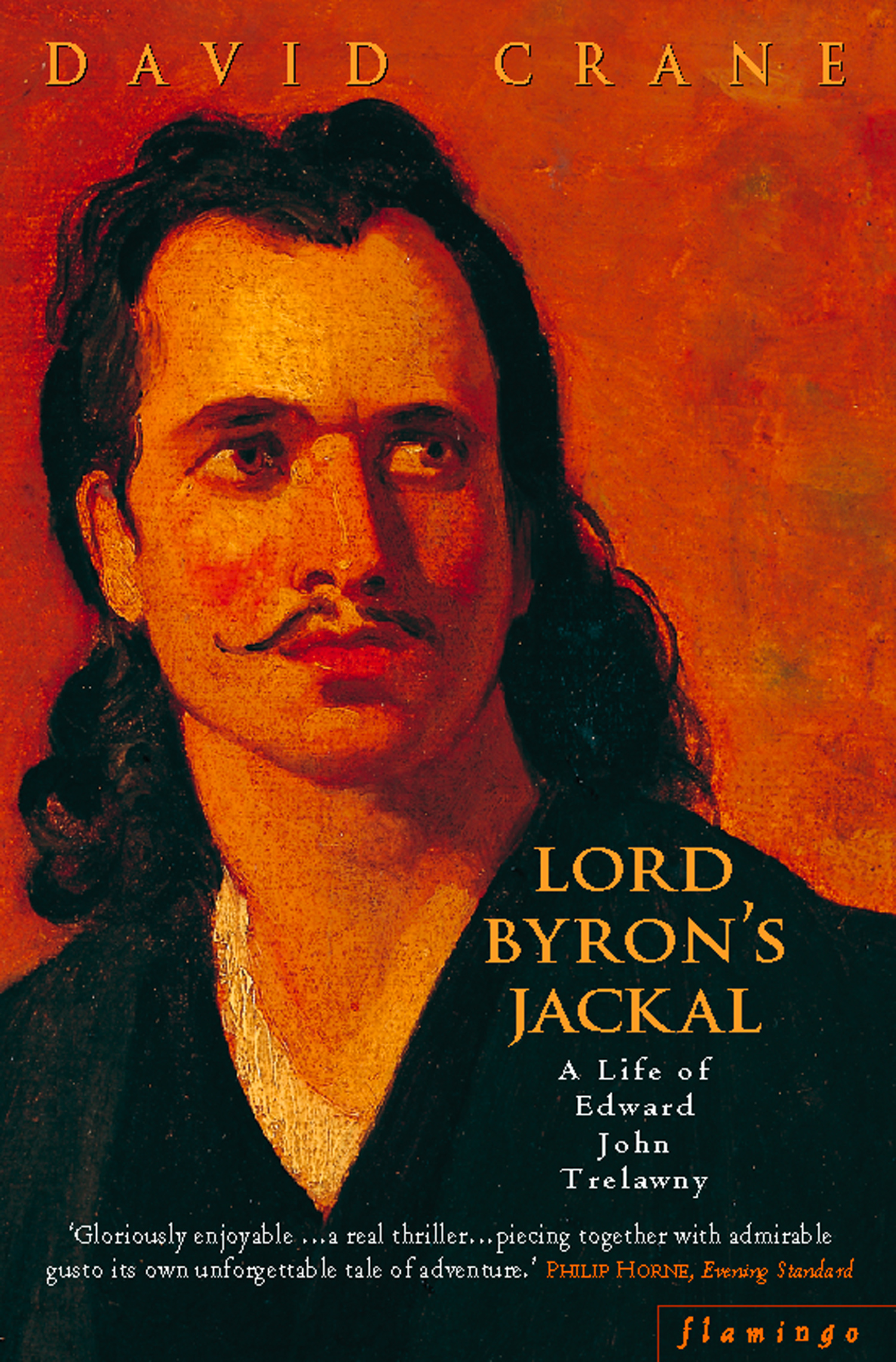 Lord Byron's Jackal: A Life of Trelawny (Text Only)