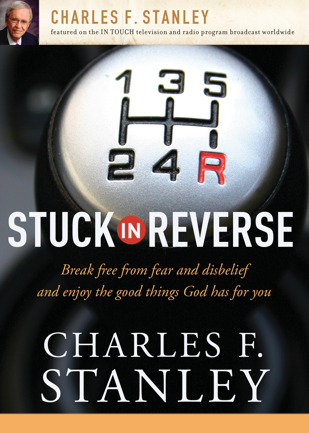 Stuck in Reverse By: Charles F. Stanley