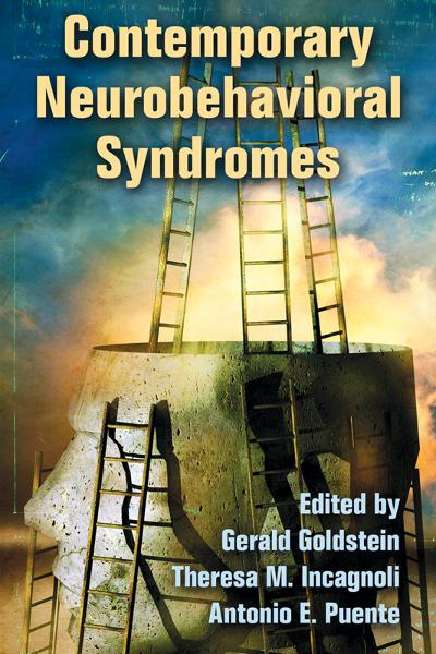 Contemporary Neurobehavioral Syndromes