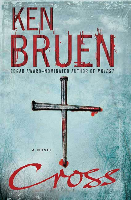 Cross By: Ken Bruen