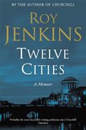 download Twelve Cities: A Personal Memoir book