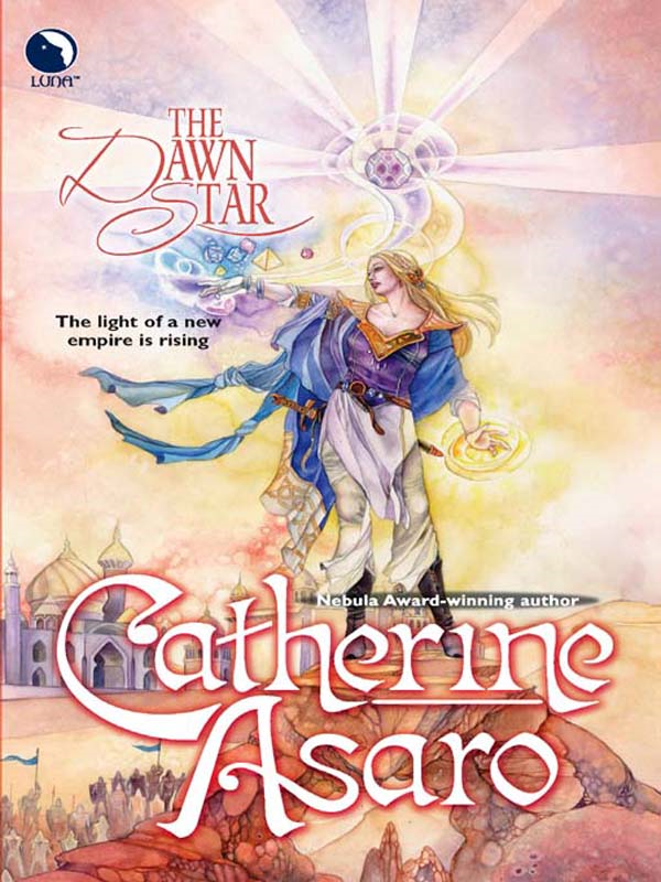 The Dawn Star By: Catherine Asaro